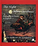 The Night Before Christmas: Pennsylvania Dutch & English; Die Nacht vor der Grischtdaag (English and German Edition)