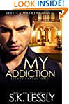 My Addiction: Second Chances Series