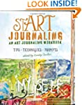 stART Journaling: An Art Journaling W...
