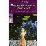 Guide des retraites spirituelles : Les bonnes adresses pour se ressourcer