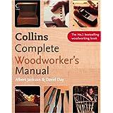Collins Complete Woodworker's Manualby Albert Jackson