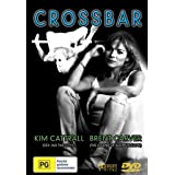 Crossbar [PAL] ~ Kim Cattrall