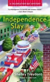 Independence Slay (A Celebration Bay