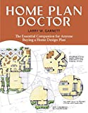 img - for Home Plan Doctor: The Essential Companion for Anyone Buying a Home Design Plan book / textbook / text book