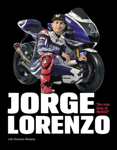 Jorge Lorenzo: The New King of MotoGP