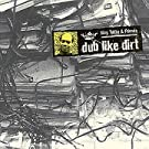 Dub Like Dirt