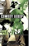 Cowboy Bebop, Book 3 (1591820332) by Hajime Yadate