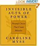 Invisible Acts of Power: The Divine E...