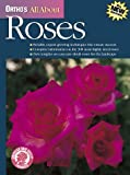 Ortho's All About Roses (0897214285) by Ortho Books