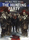 The Hunting Party (0967240174) by Pierre Christin