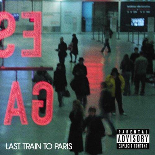 Last Train To Paris (Deluxe Version) [Explicit] [+Digital Booklet]