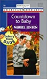 Countdown To Baby (Delivery Room Dads) (Harlequin American Romance) (0373167989) by Muriel Jensen