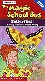 The Magic School Bus - Butterflies! [VHS]