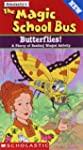 Magic School Bus:Butterflies