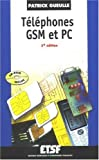 T�l�phones GSM et PC (1C�d�rom)