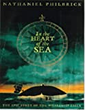 "In the Heart of the Sea: The Epic True Story That Inspired ""Moby Dick"""