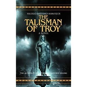 The Talisman of Troy - Valerio Massimo Manfredi