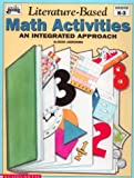 Literature-Based Math Activities: An Integrated Approach, Grades K-3 (Instructor Books)