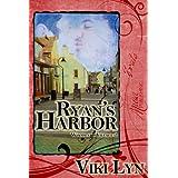 Ryan's Harbor (Woodland Village Book 2) ~ Viki Lyn