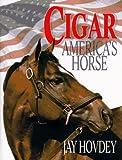Cigar: America's Horse