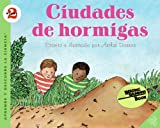 Ant Cities (Spanish edition): Ciudades de hormigas (Let's-Read-and-Find-Out Science 2) (006088715X) by Dorros, Arthur