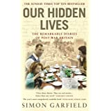 Our Hidden Lives: The Remarkable Diaries of Postwar Britainby Simon Garfield