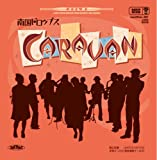 CARVAN(紙ジャケット仕様) [Maxi] / 南国ドロップス (CD - 2006)