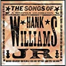 The Songs Of Hank Williams Jr. (A Bocephus Celebration)