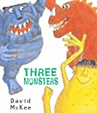 David McKee Three Monsters