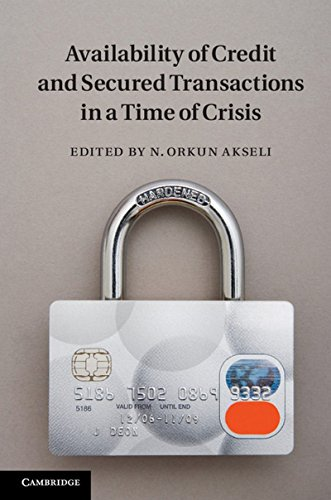 Availability of Credit and Secured Transactions in a Time of Crisis PDF
