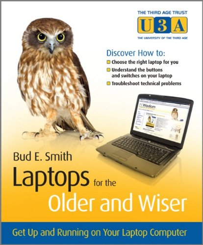 Discount Electronics On Sale Laptops for the Older and Wiser: Get Up and Running on Your Laptop Computer
