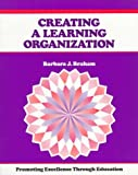 img - for Creating a Learning Organization: Promoting Excellence Through Change (Crisp Fifty-Minute Books) book / textbook / text book