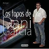 Lamoraga : las tapas de Dani García (Cocina de autor)