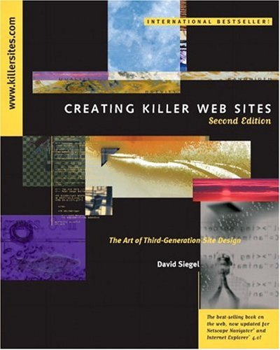 Creating Killer Web Sites (2nd Edition), David Siegal