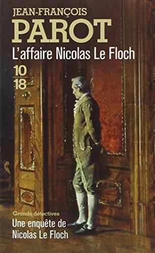 Les enquêtes de Nicolas Le Floch, commissaire au Châtelet (4) : L'Affaire Nicolas Le Floch