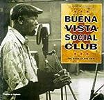 Buena Vista Social Club: The Book of...