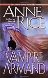 The Vampire Armand (Vampire Chronicles, Band 6)