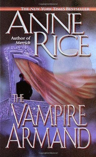 The Vampire Armand (The Vampire Chronicles) Book 6 (Anne Rice Vampires compare prices)