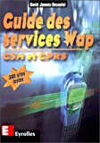 Guide des services Wap : GSM et GPRS
