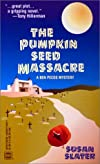 Pumpkin Seed Massacre (Worldwide Library Mysteries)
