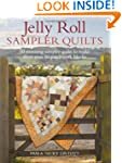Jelly Roll Sampler Quilts: 10 Stunnin...