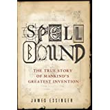 SPELLBOUND: The Improbable Story of English Spelling