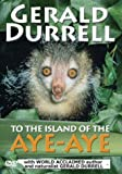Gerald Durrell - To The Island Of Aye-Aye [DVD]