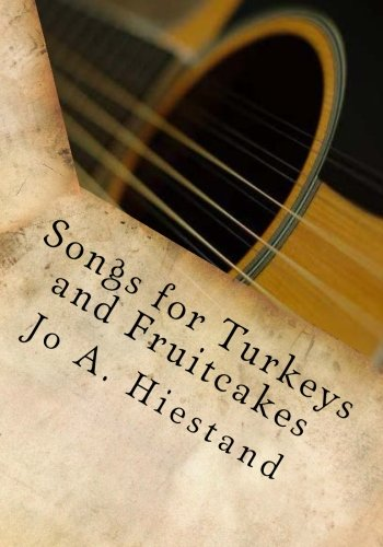 Songs for Turkeys and Fruitcakes PDF