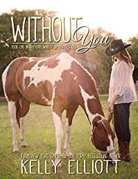 Without You by Kelly Elliott ebook deal