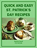 img - for Quick and Easy St. Patrick's Day Recipes (Holiday Entertaining) book / textbook / text book