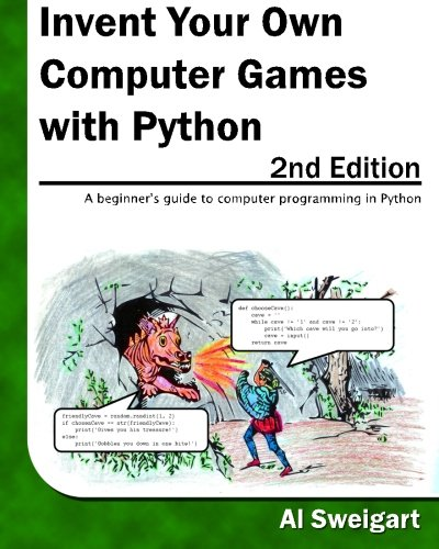 Invent Your Own Computer Games with Python, 2nd Edition by Al Sweigart