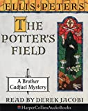 Ellis Peters The Potter's Field: The Seventeenth Chronicle of Brother Cadfael