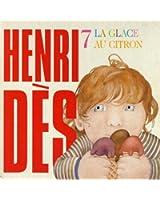 Henri Dès, vol. 7 : La glace au citron (14 chansons et leurs versions instrumentales)