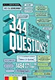 img - for 344 Questions: The Creative Person's Do-It-Yourself Guide to Insight, Survival, and Artistic Fulfillment (Voices That Matter) book / textbook / text book